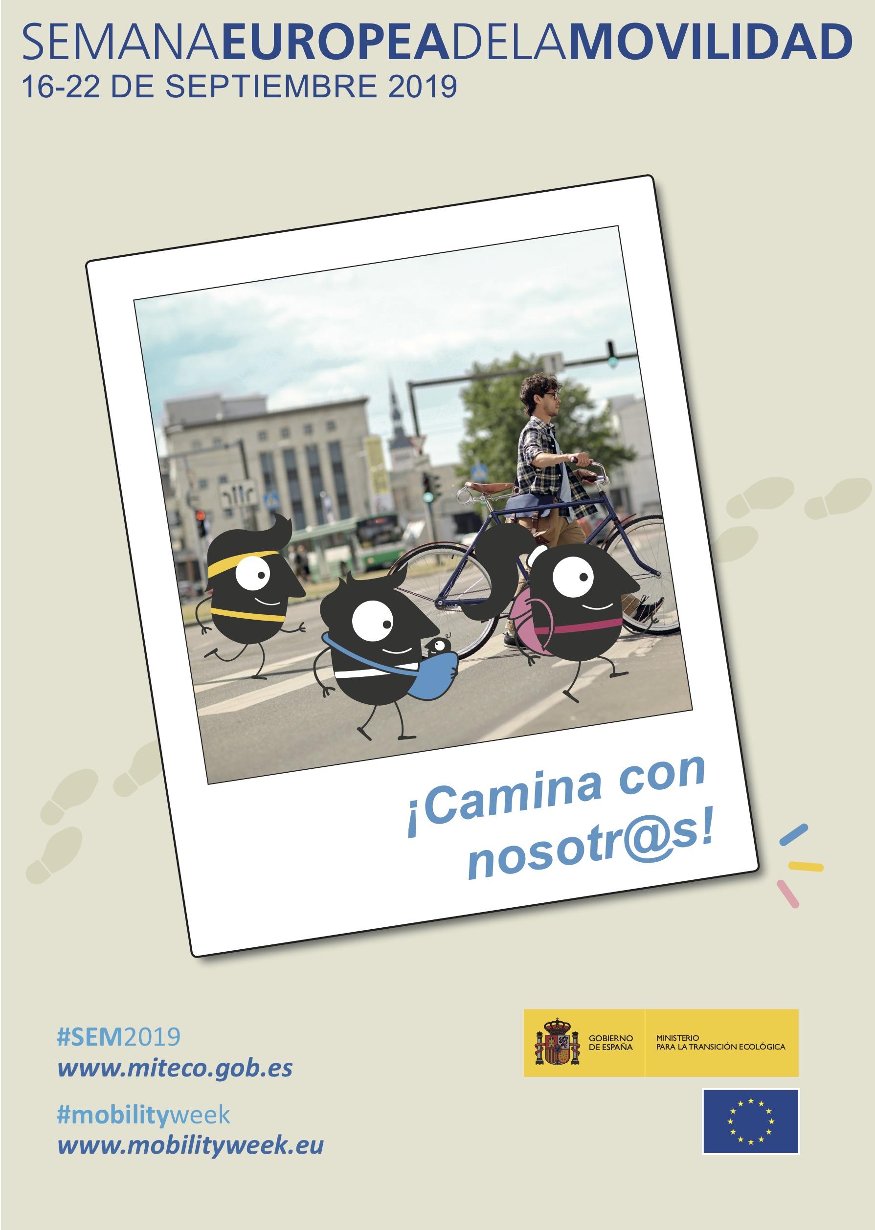 Semana Europea de la Movilidad 2019. Del 16 al 22 de septiembre. Camina con nosotros