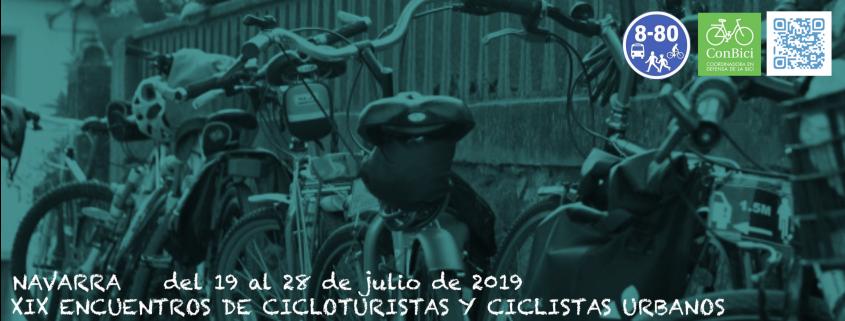 XIX Encuentros de cicloturistas y ciclistas urbanos. Navarra 2019. Del 19 al 28 de julio de 2019